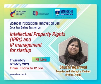 Image by Sagar Institute of Science, Technology & Research (SISTec-R), Online Session on Intellectual Property Rights (IPRs) and IP Management for Startup, top 10 engineering colleges in bhopal